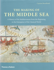 Broodbank's The Making of the Middle Sea