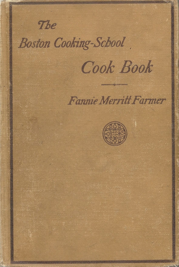 Bert Hodge Hill's own copy of Fannie Farmer's Cookbook. ASCSA Archives, Bert H. Hill Papers